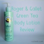 Roger and Gallet Green Tea Body Lotion Review