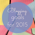 Blogging Goals for 2015