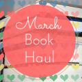 March Book Haul