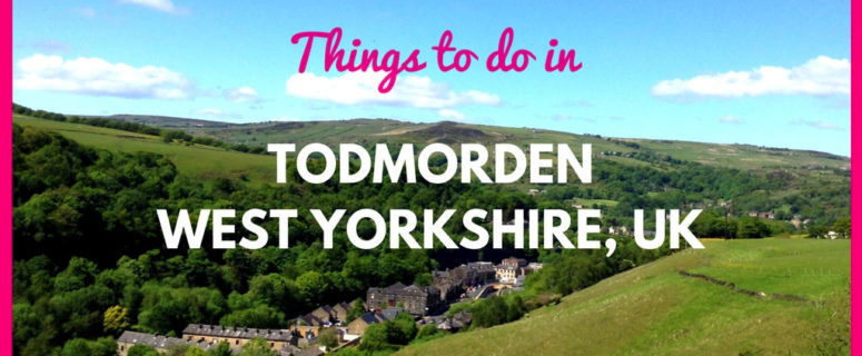 Things to do in Todmorden West Yorkshire