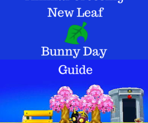 Animal Crossing New Leaf Bunny Day Guide