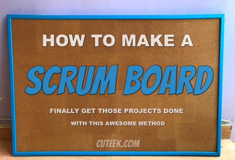 How to Make a Scrum Board   Awesome Productivity Hack