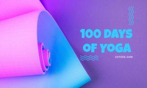 100 Days Of Yoga Challenge