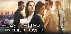 The Last Letter From Your Lover Netflix Poster